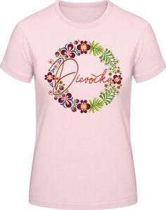 Ľudový motív Dievočka - Dámske ľudpvé tričko - ružové Textiles, Mens Tops, T Shirt, Fashion, Supreme T Shirt, Moda, Tee Shirt, Fashion Styles, Fabrics