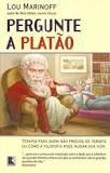 https://www.estantevirtual.com.br/livros/lou-marinoff/pergunte-a-platao/1225164052