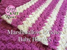 Marshmallow Crochet Baby Blanket - making a throw with variegated yarn using this stitch...love it!