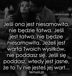 TeMysli inspirujące cytaty i złote myśli, przemyślenia i sentencje życiowe. Past Love, All You Need Is Love, Me Quotes, Motivational Quotes, Good Thoughts, Love Life, Motto, Quotations, Texts