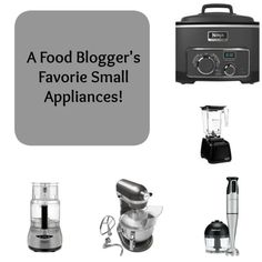 Favorite small appliances to make your life easier in the kitchen!