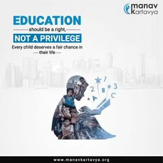 Education should be a right, not a privilege. Every child deserves a fair chance in their life. Education Day, Education Banner, Right To Education, Free Education, Creative Poster Design, Ads Creative, Creative Posters, Formation Management, Charity Poster
