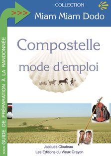 Le détail des itinéraires pour aller vers Compostelle, avec les topo-guids, le kilométrage et les sites internet