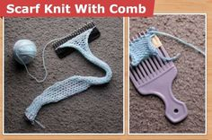 How To Scarf Knit With A Comb