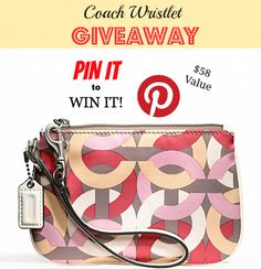 Coach Wristlet Giveaway  Pin It to Win It!!!  Look at this super cute Coach Wristlet!!!