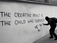 Banksy / the creative adult is the child who survived. Gave me the idea of doing the top half of my final piece in the style of Banksy Banksy Art, Bansky, Street Art Graffiti, Urbane Kunst, Urban Art, Beautiful Words, Cool Art, Inspirational Quotes, Motivational Messages