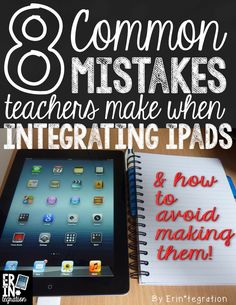 8 common mistakes teachers make when integrating iPads and how to avoid making them. New to using iPads? Seasoned techie teacher? Check out these 8 mistakes and see if you are making them (plus how to stop) #ipaded #edtech