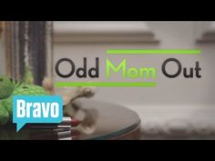 I f'in LOVE THIS SHOW! Odd Mom Out - Official Series Supertease - Bravo - YouTube