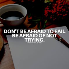 Don't he afraid to fail // follow us @motivation2study for daily inspiration