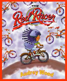 The Red Racer by Audrey Wood