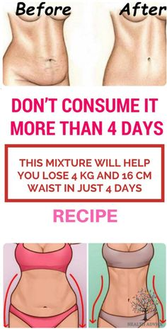 Don't Consume It More Than 4 Days: This Mixture Will Help You Lose 4 kg And 16 cm Waist In Just 4 Days – Recipe - Health Care Healthy Drinks, Get Healthy, Healthy Tips, Healthy Weight, Healthy Meals, Healthy Recipes, Loose Weight, How To Lose Weight Fast, Losing Weight