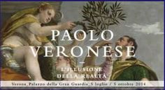Paolo Veronese Exhibit – The illusion of reality, through Oct. 5, 2014, in Verona, Palazzo della Gran Guardia, Piazza Bra; Paolo Caliari, called the Veronese, returns to his native Verona with an exhibit that features about 100 paintings and drawings from prestigious Italian and International museums;  open  10 a.m. to 9 p.m.; Fridays 10 a.m. to 10 p.m.;  entrance: €12; reduced €9 for students and senior citizens over 65 and €6 for children aged 7-17; free for children under 7 and disabled.
