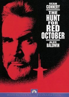 The Hunt for Red October!!!!! The book and the movie!