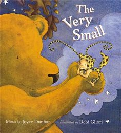 The Very Small by Debi Gliori