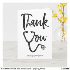 Black watercolor font stethoscope nurse thank you card Business Thank You Cards, Free Thank You Cards, Thank You Card Template, Thank You Gifts, Farewell Invitation, Watercolor Font, Stethoscope, Graduation Ideas, Card Sketches