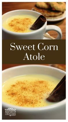 How to make Sweet Corn Atole │When is freezing cold outside, and on a cool fall day a corn masa atole is an excellent way to keep me warm. you can probably make this vegan with nut milk Raw Food Recipes, Mexican Food Recipes, Mexican Desserts, Mexican Potluck, Mexican Cooking, Freezer Recipes, Corn Recipes, Freezer Cooking, Drink Recipes