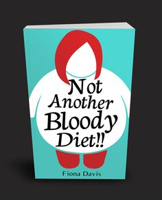 Not Another Bloody Diet