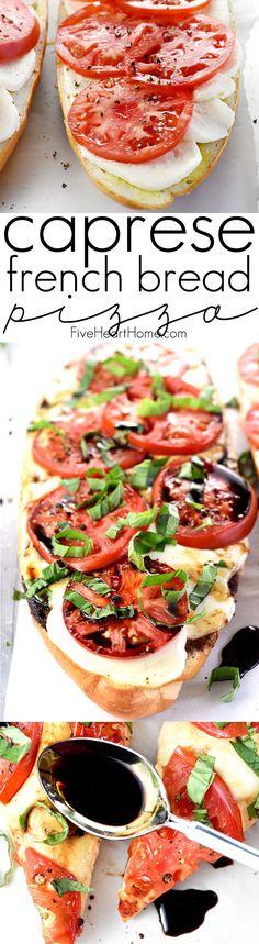 Caprese French Bread Pizza