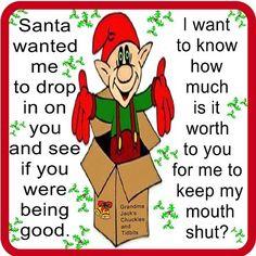 Santa Wanted Me To Drop In Funny Funny Quotes Humor Christmas Santa  Christmasu2026