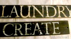 """homeroad: """"Laundry"""" and """"Create"""" door signs"""