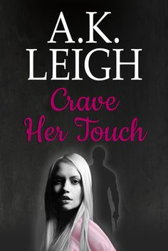 Crave Her Touch (the Smithfield Series #2)