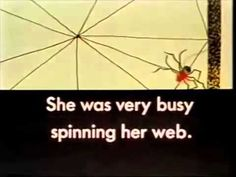 The Very Busy Spider Habit 2 Begin with the End in Mind. Habit 3 Put First Things First