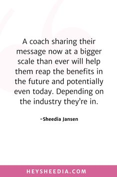 A coach sharing their message now at a bigger scale than ever will help them reap the benefits in the future and potentially even today. Depending on the industry they're in. How to build an online coaching business quote Hope Quotes, All Quotes, Quotes To Live By, Fastest Growing Industries, Boss Lady Quotes, My Motto, Online Coaching, Daily Affirmations, Feeling Overwhelmed