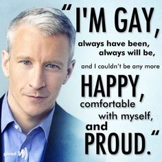 Anderson Cooper came out. - Good for Anderson Cooper! Anderson Cooper, Same Love, Equal Rights, Lgbt Rights, Human Rights, Gay Pride, Coming Out, Transgender, Equality