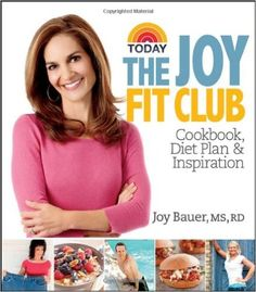 Joy Fit Club: Cookbook, Diet Plan & Inspiration: Associating joy with a fitness-oriented challenge may sound anything but joyful if you've tried multiple weight-loss and diet techniques and have failed miserably. But the inspirational examples of real people who lost 100 or even 300 pounds in this unique book go way beyond the usual tips and tricks to get thin. Thirty stories all serve as a testament to author Joy Bauer's ability to joyfully motivate you to achieve a healthier overall…
