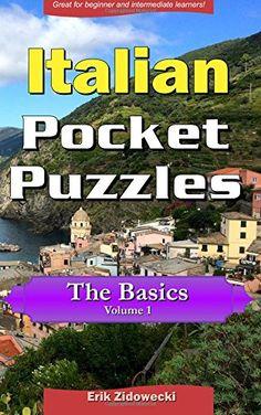 Italian Pocket Puzzles - The Basics - Volume 1: A collect... https://www.amazon.com/dp/1532844174/ref=cm_sw_r_pi_dp_x_yBv.xb90GZP74