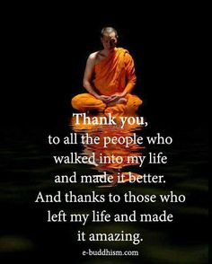 Thanks to those who left my life and made it amazing.