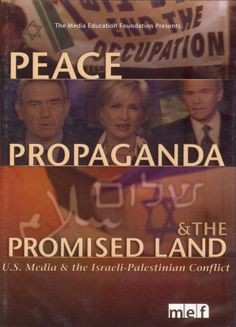 57 Peace, Propoganda and the Promised Land