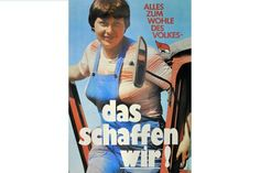 Ist das nicht die junge Angela Merkel? Nein, könnte sie aber sein. Ein SED-Plakat zum X. Parteitag 1981
