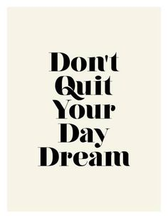Giclee Print: Don't Quit Your Daydream : 32x24in