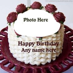 Birthday cake with name and photo editor online free Happy Birthday Flower Cake, Birthday Cake Greetings, Birthday Wishes With Name, Happy Birthday Cake Pictures, Happy Birthday Wishes Cake, Birthday Cake With Photo, Pink Birthday Cakes, Beautiful Birthday Cakes, Birthday Fun
