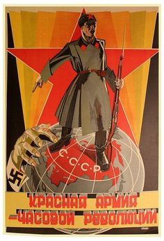 The Red Army is the Sentry of the Revolution. Cold War Propaganda, Ww2 Propaganda Posters, Communist Propaganda, Political Posters, Revolution Poster, Socialist Realism, Russian Revolution, Soviet Art, Red Army