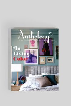 Issue 18, Issue No. 18 of Anthology magazine focuses on color. Features a conversation with color consultant and decorative painter Shannon Kaye, whose home is�no surprise�bursting with color and pattern. Also on the home front, it features a range of interiors�from neutral palettes to over-the-top hues�all over the country, as well as in Bali and Amsterdam. Defying conventional notions, a colorblind artist has cultivated a successful and varied career, and he recounts his journey. In…