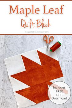 Learn How to Make a Perfect Maple Leaf Quilt Block with these Free downloadable tutorial instructions. #mapleleafblock #quilting #easy #halfsquaretriangles #howtoquilt #learntoquilt Quilting 101, Quilting For Beginners, Quilting Tutorials, Quilting Projects, Quilting Designs, Quilt Design, Quilt Block Patterns, Pattern Blocks, Quilt Blocks