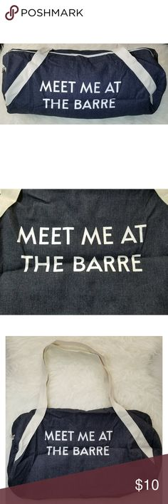 """Denim Duffel Bag """"Meet Me At the Barre"""" denim duffel bag by the brand Private Party.  Received in Fab Fit Fun Box Measures 20"""" x 9"""", never used. PRIVATE PARTY Bags Travel Bags"""