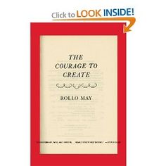 the courage to create by rollo may