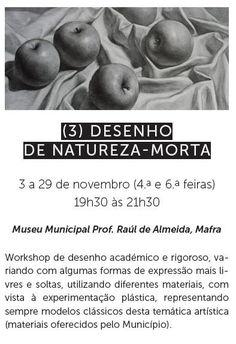 Desenho de Natureza-Morta   Ciclo de Workshops   Museu Municipal Prof. Raúl de Almeida   Mafra