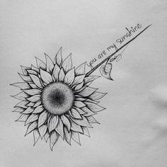 Black And White Sunflower Tattoo Designs You Are My Sunshine Tattoo Designs Sunflower Black And White Tattoo Mom Tattoos, Trendy Tattoos, Body Art Tattoos, Tattoo Drawings, Small Tattoos, Tattoos For Women, Tatoos, Spine Tattoos, Forearm Tattoos