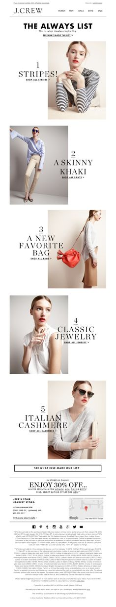 J.Crew - The Always List: more of the items that will never, ever go out of style Propaganda E Marketing, Website Layout, Web Layout, Layout Design, Email Marketing Design, Ui Web, Editorial Layout, Editorial Design, Email Templates