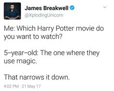I am so proud of this man for showing his five year old Harry Potter! Let's give James Breakwell a hand everyone!