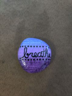 Breathe 💙💜 $10 + shipping and handling Painted Rocks For Sale, Hand Painted Rocks, Breathe