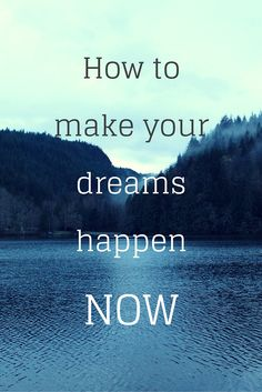 How to make your dreams happen NOW Sunday Quotes Funny, Funny Quotes, Motivation Quotes, Motivation Inspiration, Write The Vision, Quotes To Live By, Life Quotes, Positive Words, Inspire Others