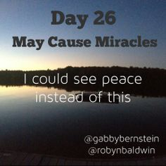 May Cause Miracles by Gabby Bernstein - Week 4 May Cause Miracles, Gabrielle Bernstein, Hard Part, Daily Affirmations, To Focus, Other People, My Life, Spirit, Relationship