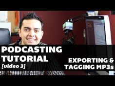 Podcasting Tutorial - Video 3: Exporting and Tagging >  Published on Oct 13, 2012    http://www.smartpassiveincome.com - This is the 3rd video in a series of videos I'm creating to help you get your podcast up and running.    In this video, we talk about what happens AFTER you record your episode: exporting it into an MP3 file and tagging it with the correct ID3 tags.