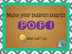Journey of a Substitute Teacher: Bright Ideas: Making Bulletin Boards Pop