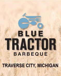 "Blue Tractor Traverse City Michigan. One of my favorite places to eat when we are ""up north!"""